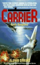 Carrier #8 Alpha Strike  by Keith Douglass (1997, Paperback)