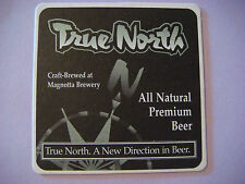 Beer Brewers Coaster ~*~ MAGNOTTA Brewery True North Lager ~ Mississauga, CANADA