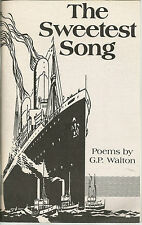 The Sweetest Song G P Walton SC 1988