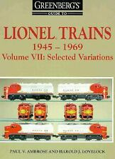 Lionel Trains, 1945-1969: Selected Variations (Greenberg's Guide to Lionel Train