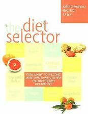 THE DIET SELECTOR : From Atkins to The Zone, 2007 PAPERBACK BRAND NEW