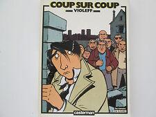 COUP SUR COUP EO1984 TBE/TTBE VIOLEFF EDITION ORIGINALE