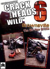 Crackheads Gone Wild, Vol. 6: Brownsville (DVD, 2014)