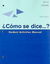 Student Activities Manual for Jarvis/Lebredo/Mena-Ayllon's Como se dice...?, Men