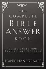 The Complete Bible Answer Book by Hank Hanegraaff (2016, Hardcover)