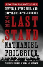 NEW - The Last Stand: Custer, Sitting Bull, and the Battle of the Little Bighorn