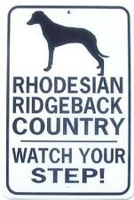 RHODESIAN RIDGEBACK CO Watch Your Step!  12X18 Alum Dog Sign won't rust or fade