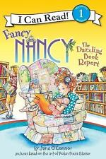 Fancy Nancy: The Dazzling Book Report I Can Read Level 1)