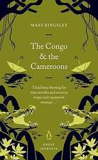 The Congo and the Cameroons by Mary H. Kingsley (Paperback, 2007)