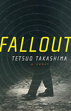 Fallout, Tetsuo Takashima, Excellent Book