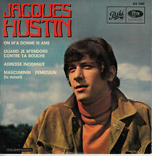 45TRS VINYL 7'' / RARE FRENCH EP  JACQUES HUSTIN / ON M'A DONNE 15 ANS + 3
