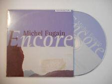 MICHEL FUGAIN : ENCORE ♦ CD SINGLE PORT GRATUIT ♦