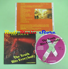 CD THE POLICE The truth hits everybody france REKORDS POL27979(Xs1) no lp mc dvd