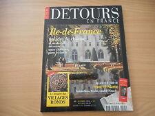 DÉTOURS EN FRANCE - ÎLE-DE-FRANCE .  Balades de charme - octobre 1998 N° 45