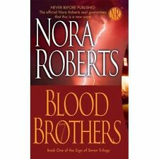 BUY 2 GET 1 FREE  Blood Brothers 1 by Nora Roberts (2007, Paperback)