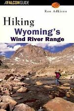 Hiking Wyoming's Wind River Range, Ron Adkison, Acceptable Book
