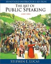 The Art of Public Speaking, PowerWeb and Topic Finder by Stephen E. Lucas...