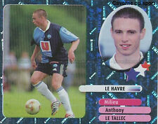 ANTHONY LE TALLEC STARS LE HAVRE HAC LIVERPOOL.FC STICKER  PANINI FOOT 2003 ~