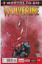 WOLVERINE #10 / 2 MONTHS TO DIE / 1ST PRINT / MARVEL COMICS FREE SHIPPING IN USA