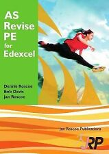 AS Revise PE for Edexcel: A Level Physical Education Student Revision Guide...