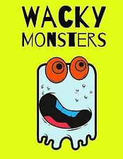 Wacky Monsters : Coloring Book by Typewriter Publishing (2014, Paperback)
