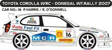 DECALS 1/43 TOYOTA COROLLA WRC  #16  HARRIS - RALLYE DONEGAL INTER 2007 - D43292