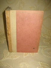 Antique Collectable Book Of Mary, Mary, Quite Contrary, By John G. Ervine - 1923