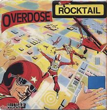 "OVERDOSE - Rocktail - VINYL 7"" 45 ITALY 1981 NEAR MINT/VG+ CONDITION"