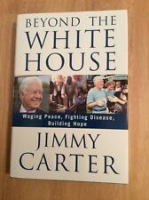 Beyond the White House by Jimmy Carter - SIGNED + Pic