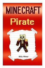 Minecraft Pirate : A Minecraft Pirate Diary (Minecraft Pirates, Minecraft...