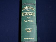 1879 POTTERY AND PORCELAIN ALL TIMES & NATIONS BOOK BY WILLIAM PRIME - KD 3501