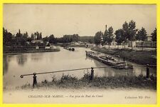 cpa 51 - CHÂLONS sur MARNE Vue prise du PONT du CANAL Convoi Péniches Batellerie