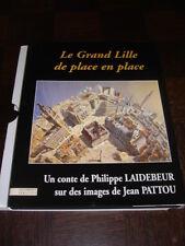 LE GRAND LILLE DE PLACE EN PLACE - 1996 - NORD - PAS-DE-CALAIS