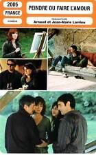FICHE CINEMA : PEINDRE OU FAIRE L'AMOUR - Azéma,Auteuil,Casar,Lopez,Larrieu 2005