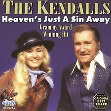 NEW - Heaven's Just a Sin Away by Kendalls
