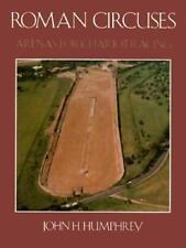 Roman Circuses: Arenas for Chariot Racing-ExLibrary