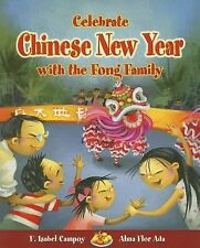 Celebrate Chinese New Year with the Fong Family (Stories to Celebrate)