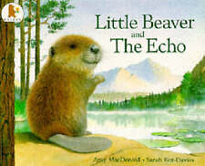 Little Beaver and the Echo by Amy MacDonald (Paperback, 1993)