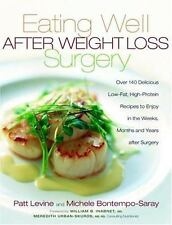 Eating Well after Weight Loss Surgery : Over 140 Delicious Low-Fat...