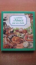 LA CUISINE D'ALSACE PAR SES CHEFS - GASTRONOMIE - RECETTES  INGREDIENTS