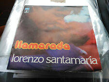 SINGLE PROMO LORENZO SANTAMARIA - LLAMARADA - EMI SPAIN 1977 VG+