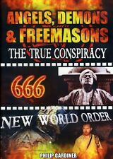 Angels Demons and Freemasons: The True Conspiracy (2008, REGION 1 DVD New)