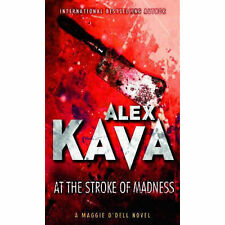 At the Stroke of Madness (MIRA), Alex Kava, Paperback, New