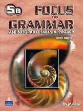 Focus on Grammar Advanced: Split Student Book B