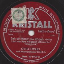 Otto Fassel singt 1931 : Sah ein Knab ein Röslein stehn + O Mädchen, mein Mädche