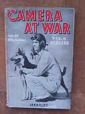 Camera At War - World War II book HB/DJ by F/Lt. H. Hensser