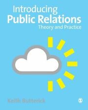 Introducing Public Relations: Theory and Practice by Keith Butterick (Paperback,