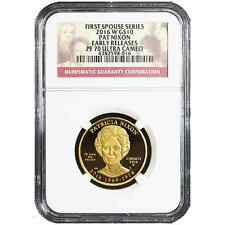 2016-W Proof $10 Gold First Spouse Patricia Nixon NGC PF70UC Early Releases