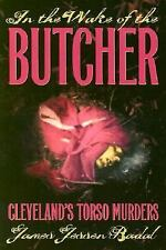 In the Wake of the Butcher : Cleveland's Torso Murders (Ohio), Biographies & Mem