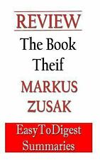 The Book Thief: by Markus Zusak - REVIEW and SUMMARY guide: An Expert Summary Gu